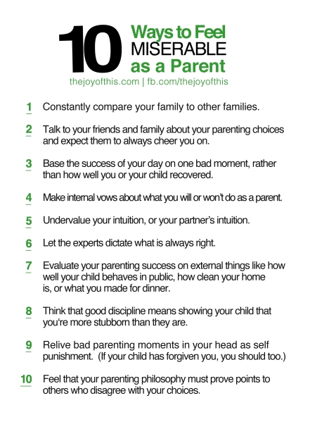 10 Ways to Feel Miserable As a Parent