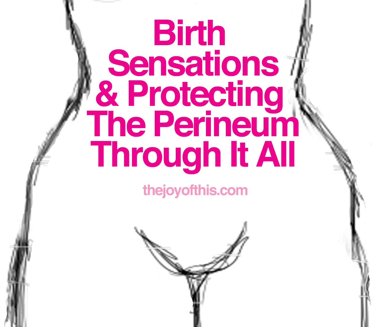 Perineum Tear during Childbirth